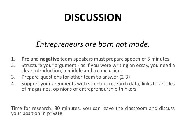 entrepreneur are made not born discuss the statement with example