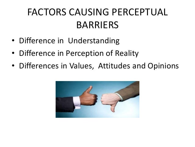 example of perceptual barriers in communication