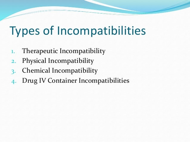 physical iv drug incompatibilities example