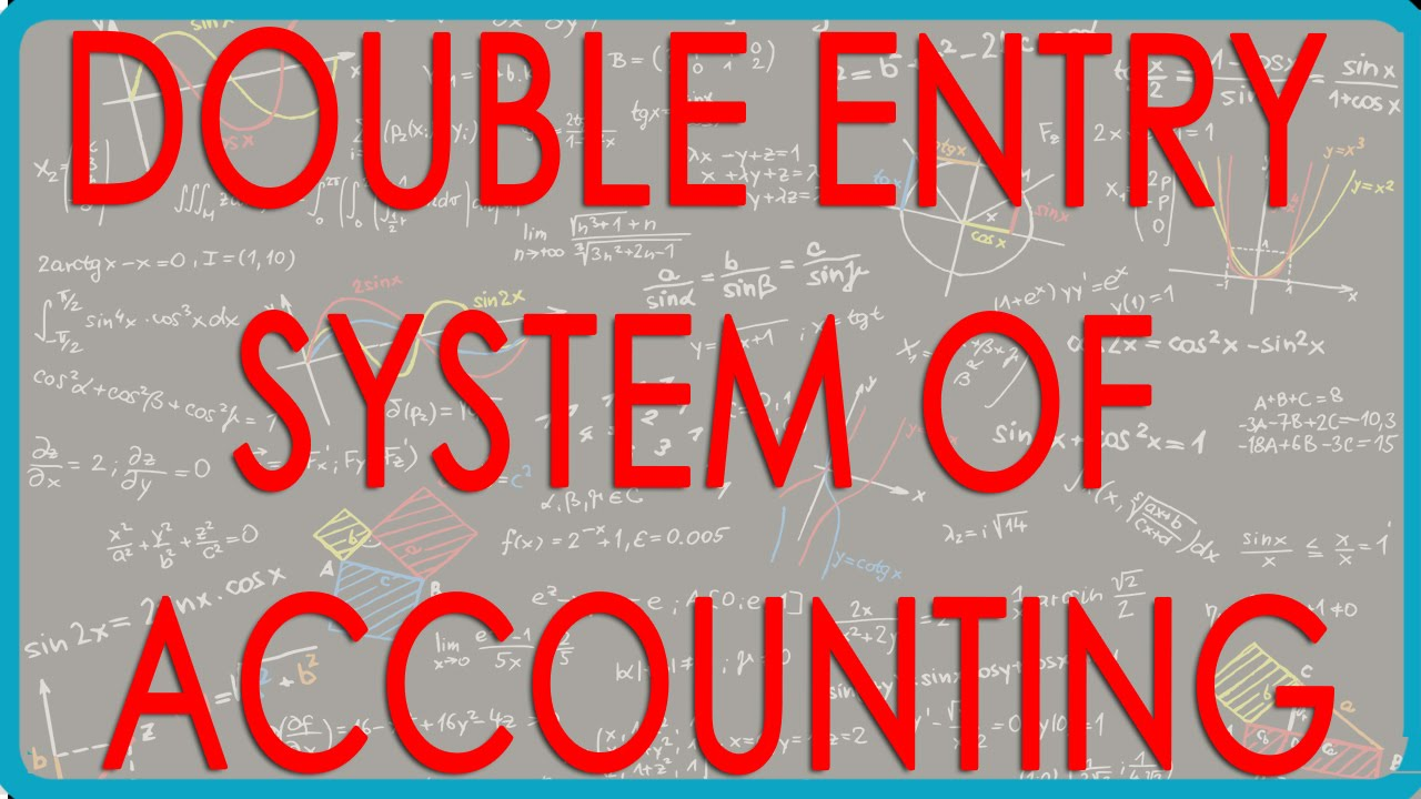what is double entry system with example